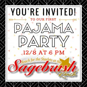 The first Sagebrush Ranch Pajama Party