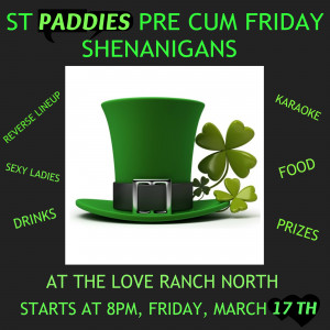 MARCH 17TH ST PADDIES @ LOVE RANCH NORTH